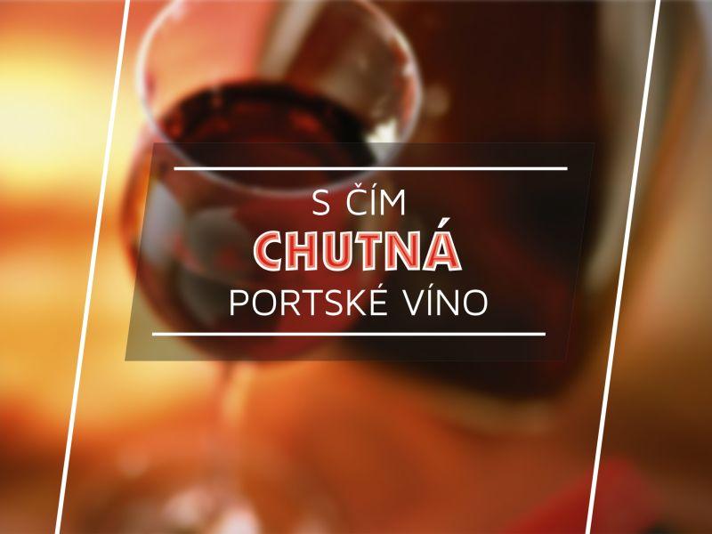 S cim chutna portske vino