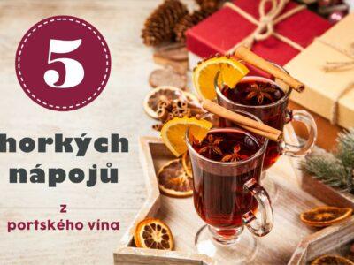 Zahřejte se s portským. 5 horkých nápojů z portského vína